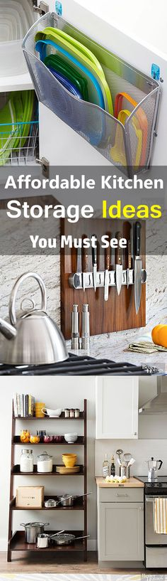 You don't need to splurge a lot of money to have an aptly organized kitchen. With these affordable kitchen storage ideas, you can create a lot of storage.
