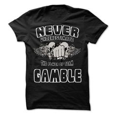 Never Underestimate The Power Of Team GAMBLE - 99 Cool  - #gift for women #gift for girls. LOWEST PRICE => https://www.sunfrog.com/LifeStyle/Never-Underestimate-The-Power-Of-Team-GAMBLE--99-Cool-Team-Shirt-.html?68278