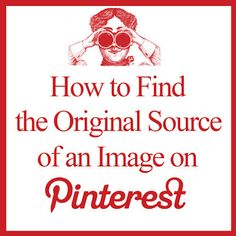 Instructions to find the original source of a photo on Pinterest when the pin leads you nowhere.