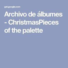Archivo de álbumes - ChristmasPieces of the palette