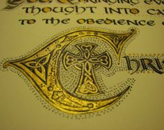 """Illuminated Calligraphy Made To Order - Commission Sample """"To the Obedience of Christ"""" (2012)"""