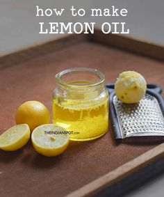 How to make lemon oil at home - the indian spot beuty tips diy beauty oil, Diy Beauty Oil, Homemade Beauty, Beauty Tips, Beauty Products, Natural Oils, Natural Skin Care, Natural Health, Lemon Oil, Belleza Natural