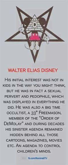 Walter Disney, 33° Freemason. Freemasonry is rooted in Luciferianism.