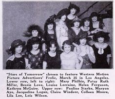 1922 - WAMPAS Baby Stars of 1922 - Exhibitors Herald (Mar 18, 1922):- Marion Aye, Helen Ferguson, Lila Lee, Jacqueline Logan, Louise Lorraine, Bessie Love, Kathryn McGuire, Patsy Ruth Miller, Colleen Moore, Mary Philbin, Pauline Starke, Lois Wilson, Claire Windsor