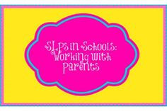 For SLPs Working in Schools: Working with parents