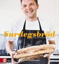 Surdegsbröd : recept och tips från en hemmabagare av Martin Johansson (Bok) Bread Baking, Bread Recipes, French Toast, Bakery, Dessert, Tips, Breakfast, Baby Shower, Check
