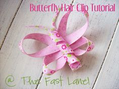 ...The Fast Lane! ♥: Butterfly Hair Clip Tutorial