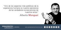 Alberto Manguel. Sobre uno de los aspectos del ser humano.