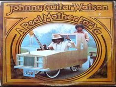 """OG 4050plus....Johnny """"Guitar"""" Watson - A Real Mother For Ya LP 1977"""