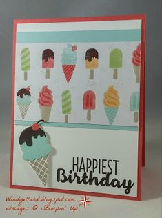 Windy's Wonderful Creations: FMS271 Happiest Birthday!, Stampin' Up!, Cool Treats, Frozen Treats framelits dies, Tasty Treats DSP
