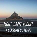 Le Mont-Saint-Michel à lépreuve du temps (Teaser  VF)