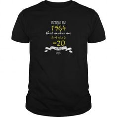 Born In 1964 That Makes Me 1+9+6+4=20 Years Old