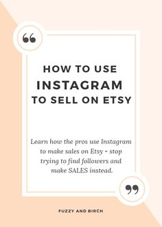 Who actually makes sales on IG? What black magic is this?!?! Learn how the pros use Instagram to make sales on Etsy - stop trying to find followers and make SALES instead. Click to learn more!