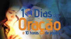 Sermão: Chegou a Hora – 10 Dias de Oração e 10 Horas de Jejum