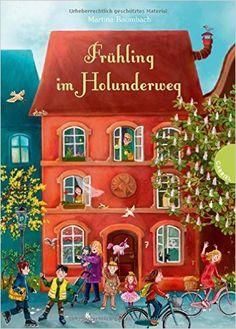 Frühling im Holunderweg: Amazon.de: Martina Baumbach, Verena Körting: Bücher