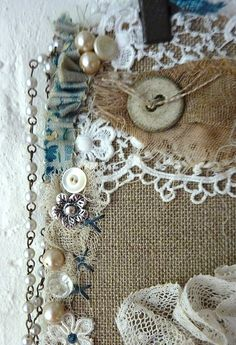 "I just love this grouping of ""stuff"" along with the stitching and beads...just sings!"