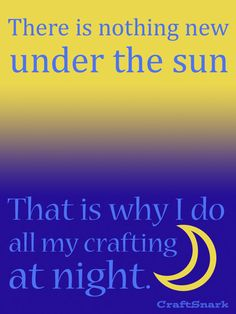 Craft Snark: There is nothing new under the sun...