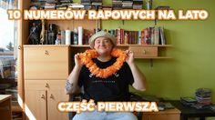 Rap Gadanina #25 - 10 NUMERÓW RAPOWYCH NA LATO - CZĘŚĆ PIERWSZA