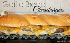 ~Garlic Bread Cheeseburgers!