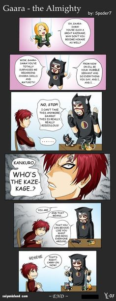Who says power comes with responsibility? Gaara doesnt!