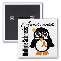 mu;tiple scholerosis awareness pics | Multiple Sclerosis Awareness Penguin Button from Zazzle.com