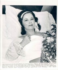 Submission by thatiskindoffunny  Shirley Temple Black recovering from surgery in which her breast was removed due to Cancer, Stanford Medical centre, 1972.