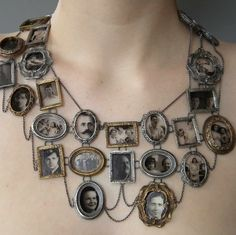 """""""I Am Who They Were"""" Necklace by Artist Ashley Gilreath 2011. Reblogging because I am going to make this on a much smaller scale by using dollhouse frames/bezels and taken apart lockets (I could also make the frames by making a polymer clay mold). I would then print out photos on transparency paper ~ truebluemeandyou @ Tumblr"""