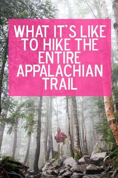 The Appalachian Trail is 2,185 miles long and YES people do hike the entire thing.: