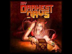 Can't Forget You-My Darkest Days (+playlist)