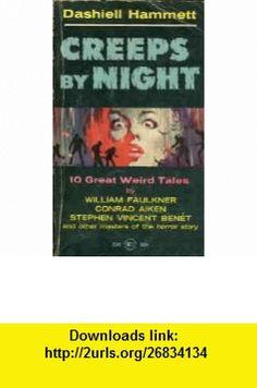 Creeps by night (Belmont ) Dashiell Hammett ,   ,  , ASIN: B0007FIOXS , tutorials , pdf , ebook , torrent , downloads , rapidshare , filesonic , hotfile , megaupload , fileserve
