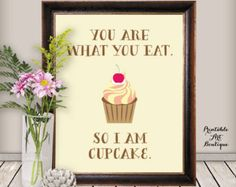 Funny Kitchen Print, Funny Dining Room Wall Art, Kitchen Decoration, Cupcake Printable, Cupcake Wall Print 8x10 Print for Instant Download
