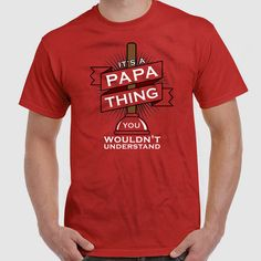 Funny Dad T Shirt Welcome to ShirtCandy! Here youll find awesome Graphic Ts, Baby One Pieces & more! With quality ink to garment prints & eco-friendly