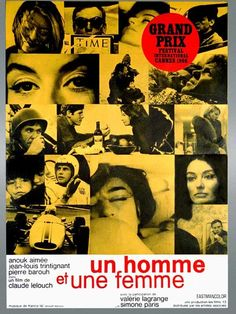 """Un homme et une femme"", directed by Claude Lelouch and starring Anouk Aimée and Jean-Louis Trintignant."