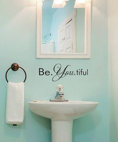 Take a look at this 'Be. You. Tiful' Wall Quote by Wallquotes.com by Belvedere Designs on #zulily today!