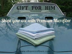 Fathers Day Gift Ideas. Here is a gift for him. Microfiber cloths for auto detailing. Superior quality to keep cars shining. 4 cloths for $48. Kit: 1 for windows, 2 heavy duty grease cleaning and 1 drying. Products are recommended as a Luxury Provider by Modern Butlers.  http://www.ultramicrofibers.com/Good%20Value%20Promotional%20Sets?product_id=51