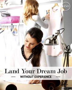 Worried about your lack of experience? Don't worry. You can still land your #dreamjob.