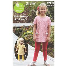 Olive Ann Designs Stylin' Tunic, Leggings & Doll Dress Pattern from @fabricdotcom  Designed by Olive Ann Designs, this pattern contains detailed instructions and pattern pieces to make your own tunic, leggings and matching doll outfit.  Sizes range from 3-10.  <br><a href=https://s3.amazonaws.com/fabric-pdf/0333186-1.jpg>Click here for pattern back.</a>