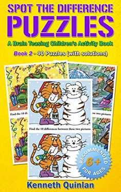 Spot the Difference Puzzles: A Brain Teasing Children's Activity Book - Book 2 by Kenneth Quinlan http://www.amazon.com/dp/B00NFSDBNC/ref=cm_sw_r_pi_dp_jZ6xwb12WZ6XX - Each set of pictures contains 10 differences, and finding them helps your child to develop a range of skills including observation, attention and concentration, as well as providing an excellent way to improve the memory.