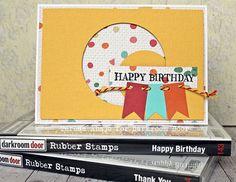 Card by Teresa Abajo using Darkroom Door Happy Birthday Rubber Stamps.