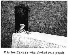An alphabet of death.  Haunting but interesting series by Edward Gorey.