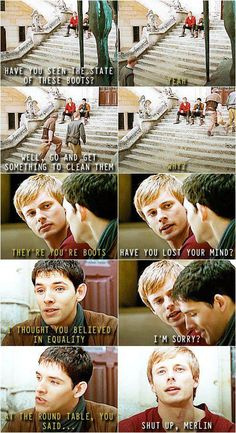 Oh Merlin. Poor boy, when will he learn; equality to all BUT Merlin. He shall always be silly, stupid, pathetic, cowardly, smart, brave, amazing Merlin. ;)