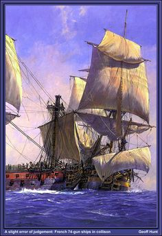 """ctsuddeth.com: """"A Slight Error in Judgment: French 74-Gun Ships in Collision,"""" by Geoff Hunt."""