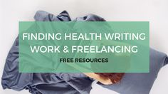 There are two ways to getwork as a health & medical writer: Apply for employed jobs, or go freelance. And regardless of which option you're interested in, there's plenty of information here to help. On this page, you'll find information about CVs, finding paid jobs, getting employed, freelance life, setting rates, career goals, and more. …