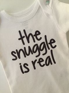 The snuggle is real bodysuit in black vinyl (convo me for other color options). Choose long or short sleeves. Review sizing info: - newborn