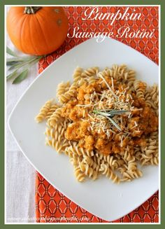 Pumpkin Sausage Rotini is a savory autumn dish that is ready in 10 minutes!  by www.cookingwithruthie.com