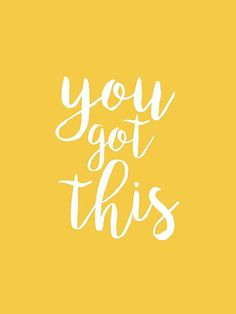 Short inspirational quote art print that says You Got This in a colorful yellow and white typography design. #yellowaesthetic #motivationalquotes