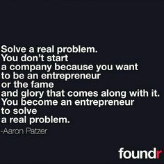 SOLVE A PROBLEM! It's the reason why successful entrepreneurs succeed. Because they're providing serious value in the marketplace.  Double tap if you agree! by foundrmagazine