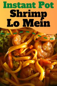 Try this quick and easy Instant Pot Shrimp Lo Mein Recipe. It is so easy to make and much cheaper than eating out! Instant Pot Chinese Recipes, Easy Chinese Recipes, Instant Pot Dinner Recipes, Easy Dinner Recipes, Asian Recipes, Dinner Ideas, Recipes With Soy Sauce, Potted Shrimp, Pressure Cooking Recipes