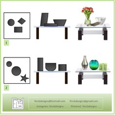 One option for easy décor the center table of the living room, it is to use three elements of different heights, sizes and forms arranged in groups (1) o aligned along the table (2).