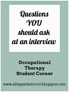 Interviewing is more than just answering questions . You want to be prepared to ask questions, too! Remember, the interviewer is trying to f. Job Interview Questions, Job Interview Tips, Job Interviews, Occupational Therapy Schools, School Interview, Motivational Interviewing, Hand Therapy, Physical Therapy, Pediatric Ot